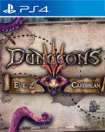 Dungeons 3: Evil of the Caribbean for PlayStation 4