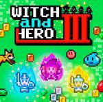 Witch & Hero 3