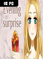 Evening Surprise