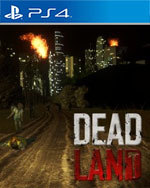 Dead Land for PlayStation 4
