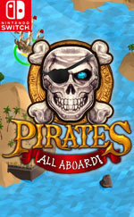 Pirates: All Aboard! for Switch Game Reviews