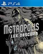 Metropolis: Lux Obscura for PlayStation 4