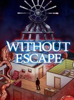 Without Escape for PC