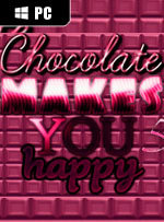 Chocolate makes you happy 5