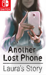 Another Lost Phone: Laura's Story for Nintendo Switch
