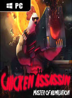 Chicken Assassin: Master of Humiliation for PC