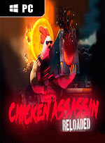 Chicken Assassin: Reloaded for PC