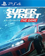 Super Street: The Game for PlayStation 4