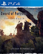 Sword of Fortress the Onomuzim for PlayStation 4