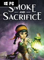 Smoke and Sacrifice for PC