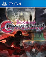 Bloodstained: Curse of the Moon for PlayStation 4