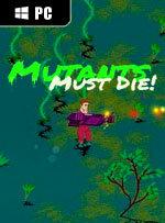 Mutants Must Die! for PC