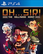 Oh...Sir! The Hollywood Roast for PlayStation 4