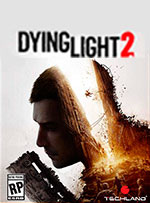 Dying Light 2 for PC