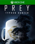 PREY: Typhon Hunter for Xbox One