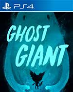 Ghost Giant for PlayStation 4