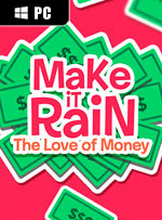 Make It Rain: Love of Money for PC