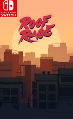 Roof Rage for Nintendo Switch