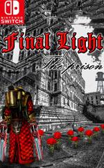 Final Light, The Prison