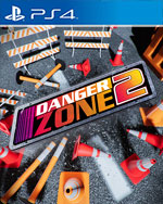 Danger Zone 2 for PlayStation 4