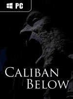Caliban Below for PC