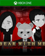 Bear With Me: The Complete Collection for Xbox One