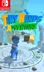 Tiny Hands Adventure for Nintendo Switch