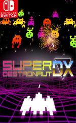 Super Destronaut DX for Nintendo Switch