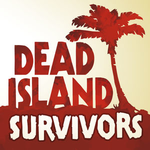 Dead Island: Survivors for iOS
