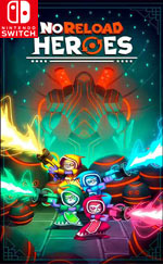 NoReload Heroes for Nintendo Switch