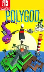 Polygod for Nintendo Switch