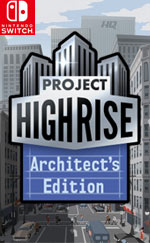Project Highrise: Architect's Edition for Nintendo Switch