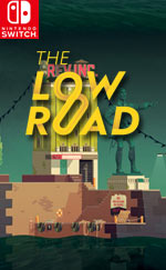 The Low Road for Nintendo Switch