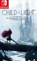 Child of Light Ultimate Edition for Nintendo Switch