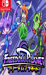 Freedom Planet for Nintendo Switch