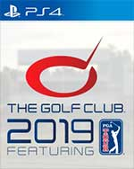 The Golf Club 2019 featuring the PGA TOUR for PlayStation 4
