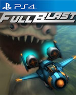 FullBlast for PlayStation 4