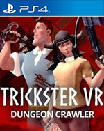 Trickster VR: Dungeon Crawler for PlayStation 4