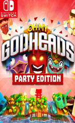 Oh My Godheads: Party Edition for Nintendo Switch