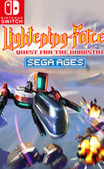 SEGA AGES Lightening Force: Quest for the Darkstar
