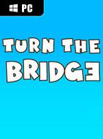 Turn the bridge