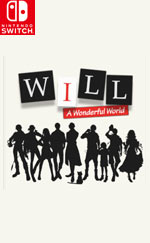 WILL: A Wonderful World for Nintendo Switch