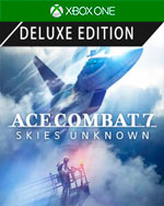 ACE COMBAT 7: SKIES UNKNOWN Deluxe Edition for Xbox One