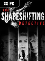 The Shapeshifting Detective for PC