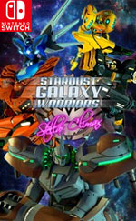 Stardust Galaxy Warriors: Stellar Climax for Nintendo Switch