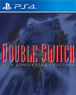Double Switch - 25th Anniversary Edition for PlayStation 4