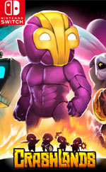 Crashlands for Nintendo Switch