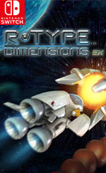 R-Type Dimensions EX for Nintendo Switch