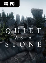 Quiet as a Stone