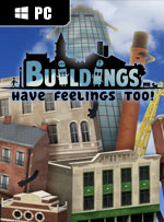 Buildings Have Feelings Too! for PC